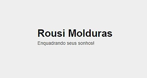 Rousi Molduras